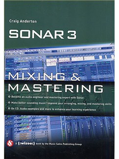 Sonar 3: Mixing And Mastering Books and CD-Roms / DVD-Roms |