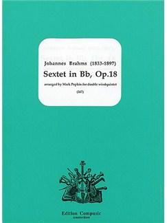 Johannes Brahms: Sextet In B Flat Op.18 Books | Wind Ensemble
