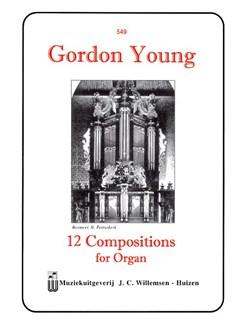 Gordon Young: 12 Compositions For Organ Books | Organ