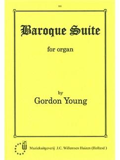 Gordon Young: Baroque Suite Books | Organ