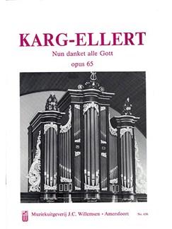 Sigfrid Karg-Elert: Nun Danket Alle Gott - Marche Triomphale Op.65 Books | Organ