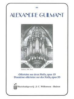 Alexandre Guilmant: Offertoire Sur Deux Noels, Deuxieme Offertoire Sur Des Noels Books   Organ