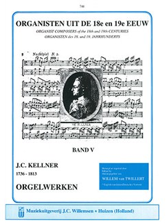 Johann Christoph Kellner: Organists Of The 18th And 19th Century - Volume 5 Books | Organ