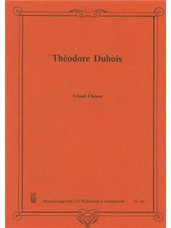 Theodore Dubois: Grand Choeur Books | Organ