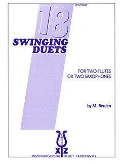 M. Berden: Eighteen Swinging Duets Books | Flute (Duet) or Saxophone (Duet)