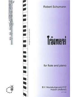 Robert Schumann: Traumerei (Flute) Books | Flute, Piano Accompaniment