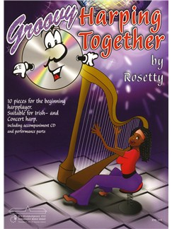 Rosetty: Groovy Harping Together Books and CDs   Harp