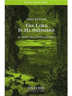 John Rutter: The Lord Is My Shepherd Books | SATB, Organ Accompaniment
