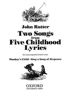 John Rutter: Two Songs From Five Childhood Lyrics Books | SATB