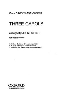 Three Carols (Arr. Rutter) Books | 2-Part Choir, SSA, Keyboard (Optional)