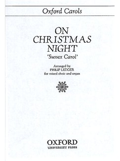 On Christmas Night 'Sussex Carol' (arr. Ledger) Books | SATB, Organ Accompaniment