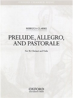 Rebecca Clarke: Prelude, Allegro And Pastorale (Score) Books | Clarinet, Viola