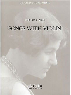 Rebecca Clarke: Songs With Violin Books | Violin, Voice