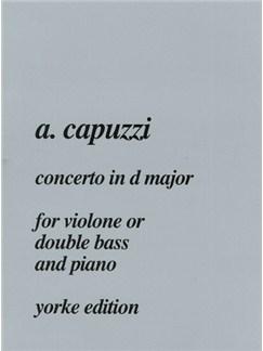 Antonio Giuseppe Capuzzi: Concerto in D major (Double Bass & Piano) Books | Double Bass, Piano Accompaniment