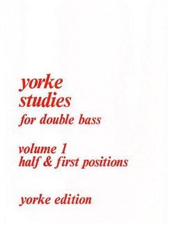 Yorke Studies For Double Bass: Volume 1 Books | Double Bass