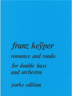 Keÿper: Romance And Rondo for Double Bass & Orchestra (Piano Reduction) Books | Double Bass, Piano Accompaniment