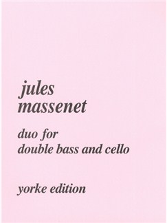 Jules Massenet: Duo For Bouble Bass And Cello Books | Double Bass, Cello