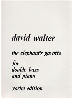 David Walter: The Elephant's Gavotte Books | Double Bass, Piano Accompaniment