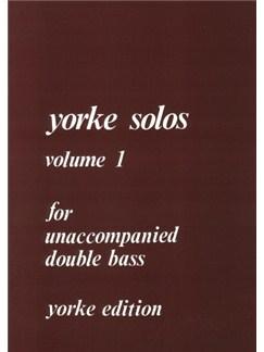 Yorke Unaccompanied Solos Volume 1 Books | Double Bass