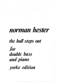 Norman Hester: The Bull Steps Out (Double Bass & Piano) Books | Double Bass, Piano Accompaniment