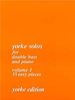 Yorke Solos For Double Bass: Volume 1 Books | Double Bass, Piano Accompaniment