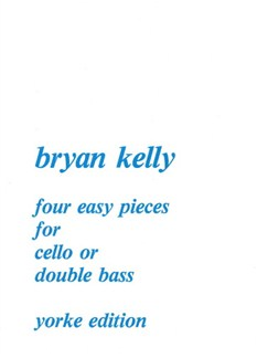 Bryan Kelly: Four Easy Pieces Books | Cello, Piano Accompaniment