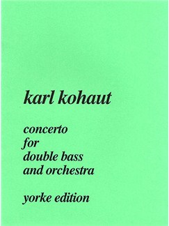 Karl Kohaut: Concerto For Double Bass And Orchestra (Double Bass/Piano) Books | Double Bass, Piano Accompaniment