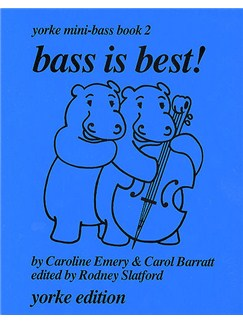 Bass is Best! by Emery Yorke Mini-Bass Book 2 Books | Double Bass