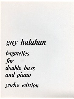 Guy Halahan: Bagatelles For Double Bass Books | Double Bass, Piano Accompaniment