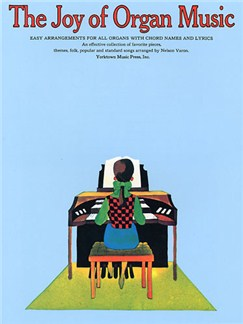 The Joy Of Organ Music Books | Organ