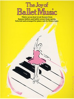 The Joy Of Ballet Music Books | Piano
