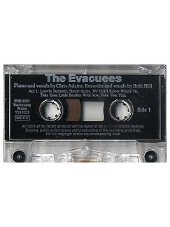 The Evacuees Cassette  |