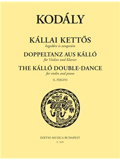 Zoltán Kodály: The Kálló Double - Dance Books | Violin, Piano Accompaniment