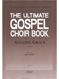 Amazing Grace (Arr. Jeff Guillen) - SATB Books | SATB