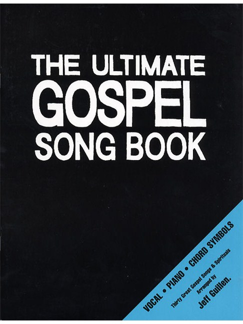 The Ultimate Gospel Song Book Piano Vocal Guitar Sheet Music