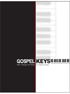Stephan Zebe: Gospel Keys - Bits 'N Pieces For Piano Books | Piano