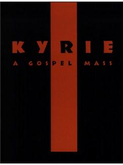 Stephan Zebe: Kyrie - A Gospel Mass Books | SATB, Piano Accompaniment
