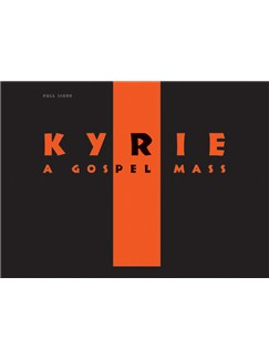 Stephan Zebe: Kyrie - A Gospel Mass (Full Score) Books | SATB, Ensemble