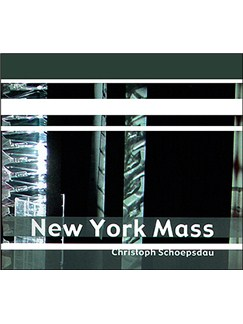 Christoph Schoepsdau: New York Mass (CD) CDs |