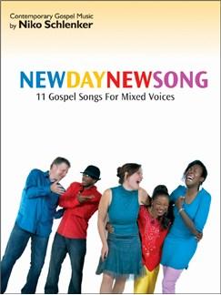 Niko Schlenker: New Day - New Song Books | SATB, Piano Accompaniment
