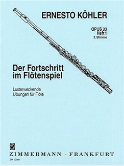 Ernesto Kohler: The Flautist's Progress Op.33 Book 1 (Flute 2 Part) Books | Flute (2nd Part)