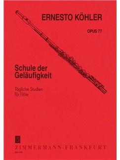 Ernesto Köhler: Schule Der Geläufigkeit Op.77 Books | Flute