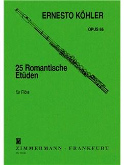 Ernesto Kohler: 25 Romantische Etuden Fur Flote Books | Flute