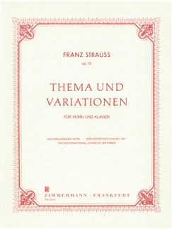 Franz Strauss: Thema Und Variationen Op.13 Books | Horn, Piano Accompaniment