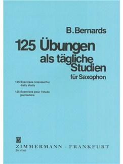 B. Bernards: 125 Ubungen Als Tagliche Studien Fur Saxophon Books | Saxophone