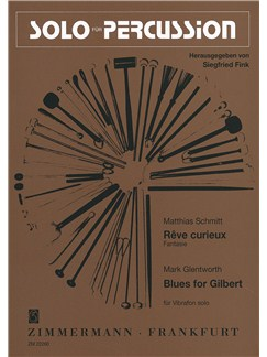 Solo For Percussion - Mark Glentworth: Blues For Gilbert And Matthias Schmitt: Reve Curieux Books | Vibraphone