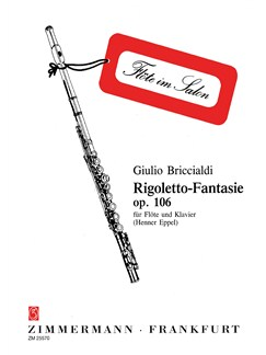 Giulio Briccialdi: Rigoletto Fantasy Op.106 Books | Flute, Piano Accompaniment