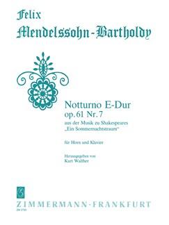 Felix Mendelssohn: Notturno In E Op.61 No.7 (Horn/Piano) Books | Horn, Piano Accompaniment
