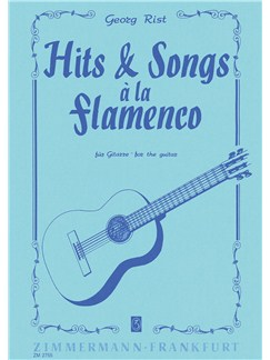 Georg Rist: Hits And Songs - Flamenco Books | Guitar Tab