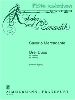 Saverio Mercadante: Drei Duos Books | 2 Flutes